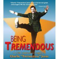 【预订】Being Tremendous: The Life, Lessons, and Legacy of Charl