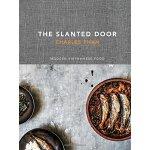 The Slanted Door: Modern Vietnamese Food ISBN:9781607740544