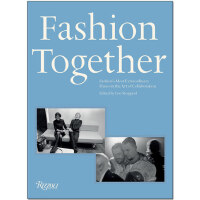 【现货】Fashion Together 时尚组合:时尚界特别的艺术搭档 英文原版服装时装服饰设计艺术图书