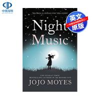 英文原版 夜曲 Night Music 全英文版小说 遇见你之前我就要你好好的作者Jojo Moyes