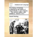 【预订】The History of Ophelia. Published by the Author of Davi
