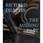 【预订】Richard Deacon: The Missing Part 9783865607935