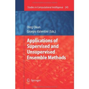 【预订】Applications of Supervised and Unsupervised Ensemble Methods 9783642260773 美国库房发货,通常付款后3-5周到货!