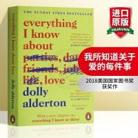 我所知道关于爱的每件事 英文原版 人物传记 Everything I Know About Love 英文版原版书籍