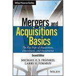 【预订】Mergers And Acquisitions Basics: The Key Steps Of Acqui