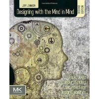 【预订】Designing with the Mind in Mind: Simple Guide to Unders