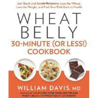 【预订】Wheat Belly 30-Minute (or Less!) Cookbook: 200 Quick an