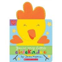 You're My Little Chickadee( 货号:9781338110890)