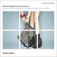【预订】Fashion Design Course Accessories 服饰设计教程:服装配饰 服装设计教学书籍