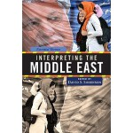 【预订】Interpreting the Middle East: Essential Themes 97808133