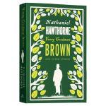 年轻的古德曼布朗和其他故事英文原版 Young Goodman Brown and Other Stories 霍桑英