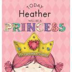 【预订】Today Heather Will Be a Princess