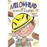 【预订】Melonhead and the We-Fix-It Company