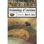 【预订】Archaeology of Louisiana 9780807137055