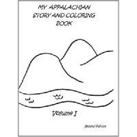 【预订】My Appalachian Story and Coloring Book, Volume I