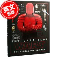 现货 星球大战8 最后的绝地武士 英文原版 视觉百科图解词典 Star Wars the Last Jedi the