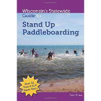 【预订】Wisconsin's Statewide Guide to Stand Up Paddleboarding
