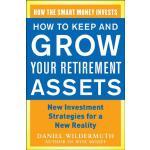 【预订】How to Keep and Grow Your Retirement Assets: New Invest