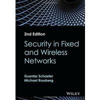 【预订】Security in Fixed and Wireless Networks 2E 978111904074