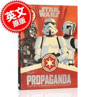 现货 英文原版 Star Wars Propaganda: A History of Persuasive Art i