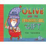 【预订】Olive and the Embarrassing Gift