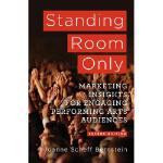 【预订】Standing Room Only: Marketing Insights for Engaging Per