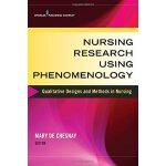 【预订】Nursing Research Using Phenomenology: Qualitative Desig