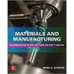 【预订】Materials and Manufacturing: An Introduction to How The