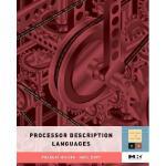 【预订】Processor De*ion Languages: Applications and Methodolog