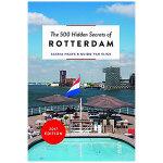 【500个隐藏秘密旅行指南】Rotterdam,鹿特丹 英文原版旅游攻略