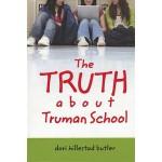 【预订】The Truth about Truman School