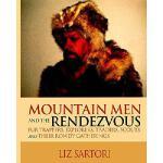 【预订】Mountain Men and the Rendezvous: Fur Trappers, Explorer
