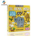 英文原版Little Explorers The Animal World 小探险家动物世界纸板书 儿童英文原版科普读