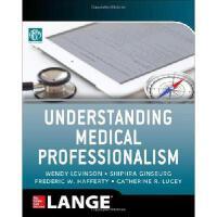 【预订】Understanding Medical Professionalism