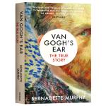 梵高的耳朵 一个真实的故事 英文原版书 Van Gogh's Ear The True Story BBC制作同名纪录