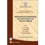【预订】Mathematical Programming and Game Theory for Decision M