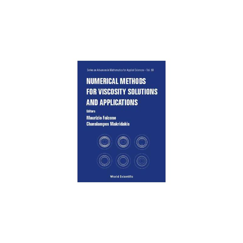 【预订】Numerical Methods for VIscosity Solutions and Applications 9789810247171 美国库房发货,通常付款后3-5周到货!