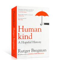 【全店300减100】英文原版正版 Humankind A Hopeful History 人类:充满希望的历史 拉特格