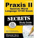 【预订】Praxis II Spanish World Language (5195) Exam Secrets St