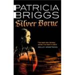 【新书店正版】 Silver Borne Patricia Briggs(帕特丽夏・布里格斯) Little Brow