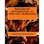 【预订】Parameter Optimization in Friction Surfacing