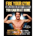 【预订】Fire Your Gym! Simplified High-Intensity Workouts You C