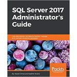 【预订】SQL Server 2017 Administrators Guide 9781786462541