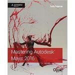 【预订】Mastering Autodesk Maya 2016: Autodesk Official Press 9