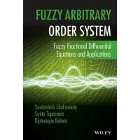 【预订】Fuzzy Arbitrary Order System 9781119004110
