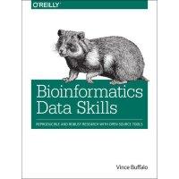 【预订】Bioinformatics Data Skills: Reproducible and Robust Res