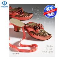 英文原版 巴塔鞋博物馆:世界在你脚下 The World at Your Feet 收录100双鞋文物收藏图册艺术书 鞋