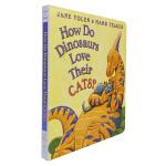 家有恐龙系列 How Do Dinosaurs Love Their Cats 恐龙怎么爱护他们的小猫 儿童启蒙英语纸