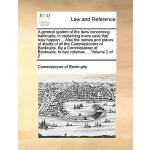【预订】A General System of the Laws Concerning Bankrupts; In C