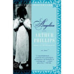 Angelica A Novel Arthur Phillips Random House Publishing Gr